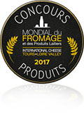 Médaille d'or et super médaille d'or au salon du mondial du fromage des 11-12 et 13 juin 2017 à Tours