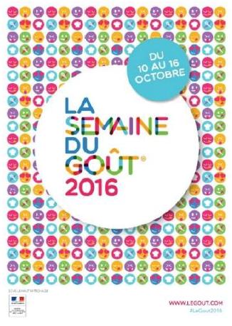La semaine du Gout du 10 au 16 octobre 2016